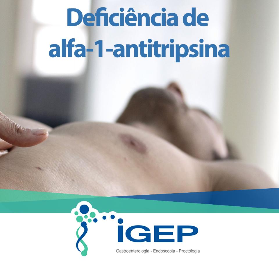 Deficiência de Alfa-1-Antitripsina